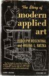 Rudolf Rosenthal und Helena Ratzka: The Story of Modern Applied Art
